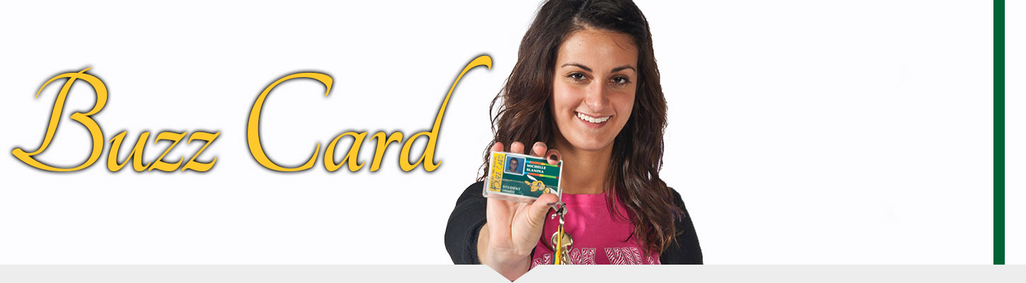 Use your Buzz Card on campus and in the community.