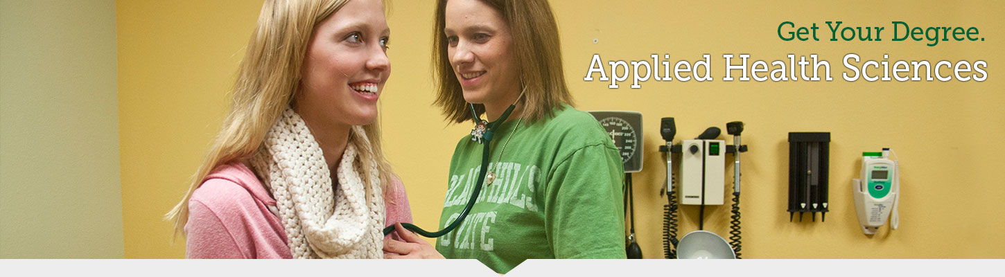 Interesting in becoming a nurse? Get your Applied Health Sciences degree.