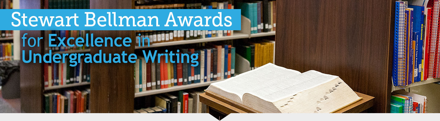 The Stewart Bellman Awards for Excellence in Writing
