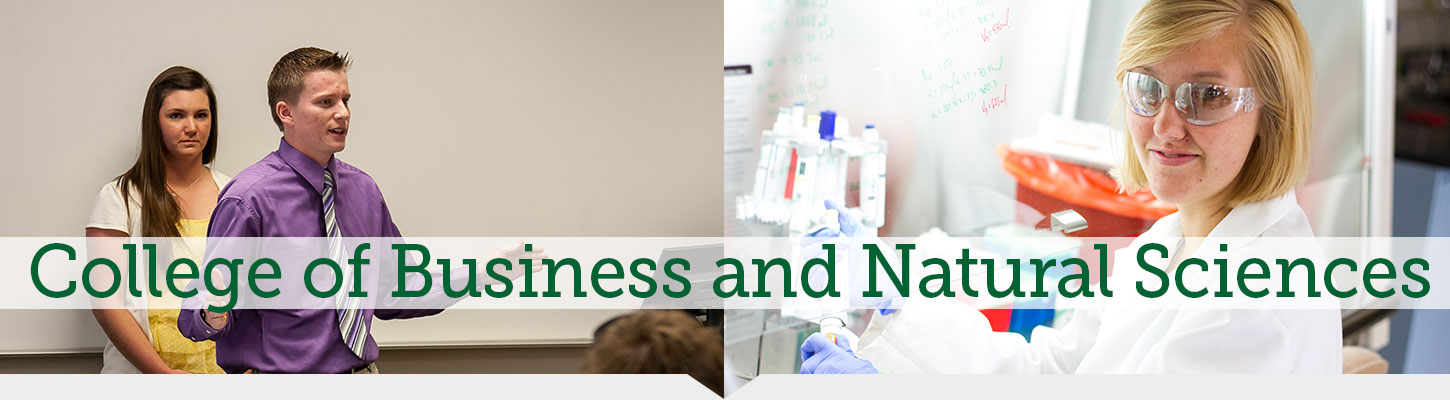 Check out the College of Business and Natural Sciences at BHSU today.