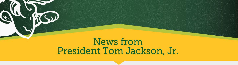 New from BHSU President Tom Jackson Jr.