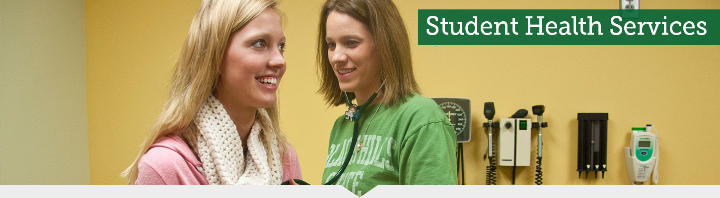 Feel better with Student Health Services.