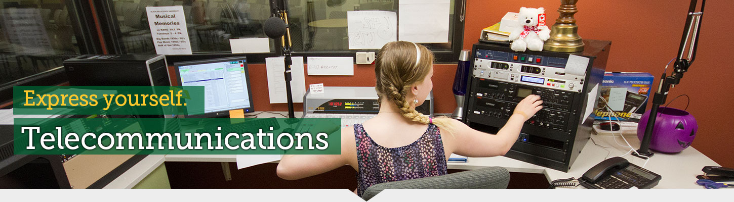Major in Telecommunications at BHSU.