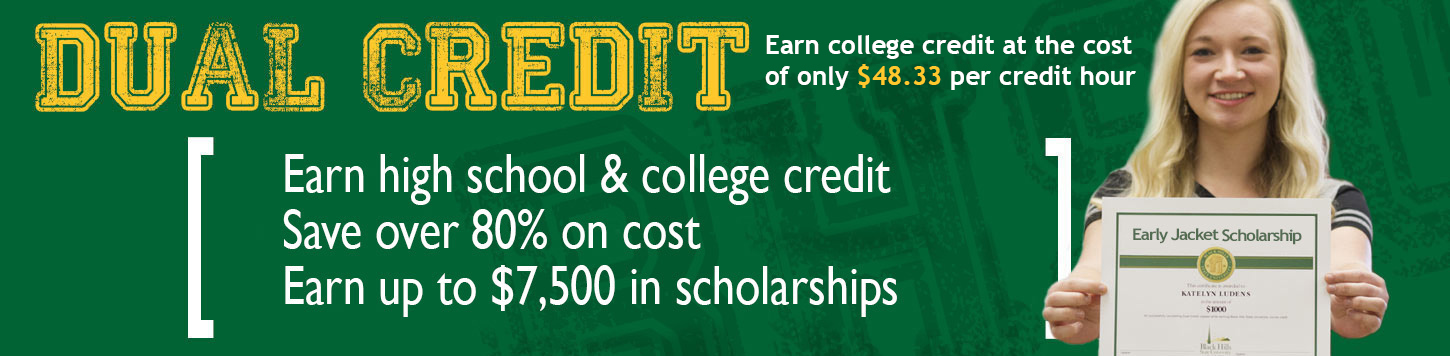 Dual Credit course at BHSU can save you time and money.