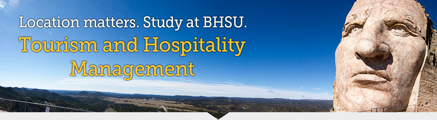 Black Hills State University offers the perfect location to study Tourism and Hospitality Management.