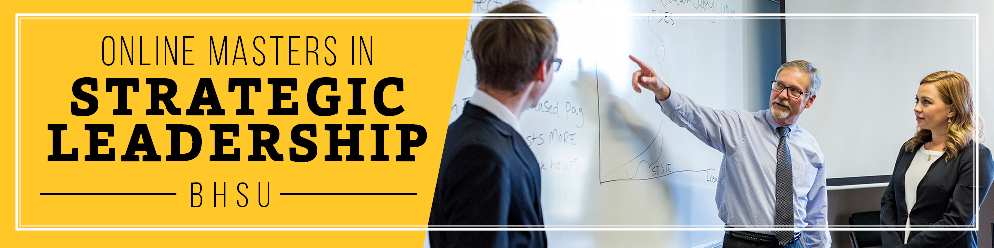 Earn your masters degree online with BHSU's Masters of Science in Strategic Leadership.