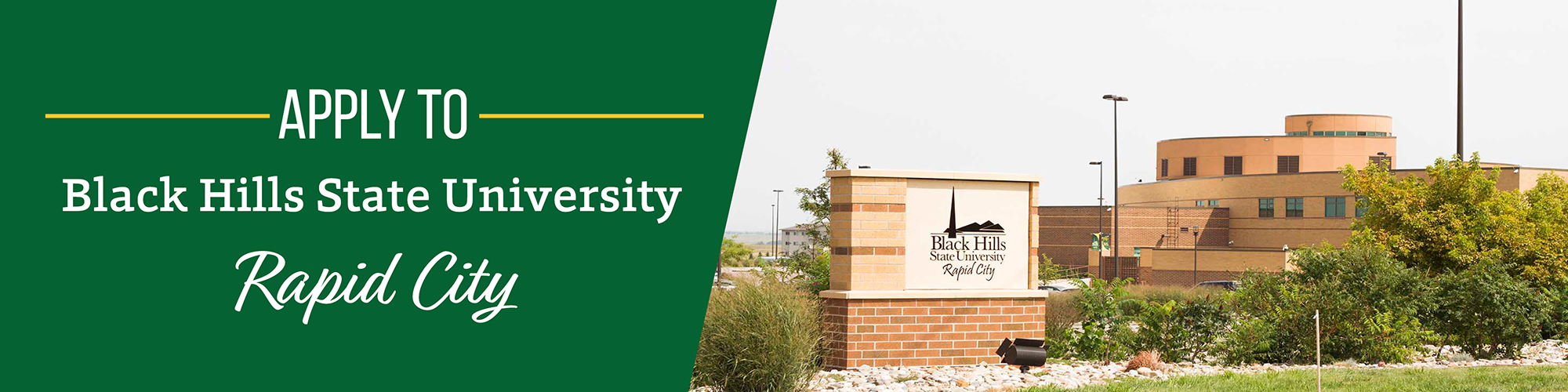 Apply to BHSU-Rapid City