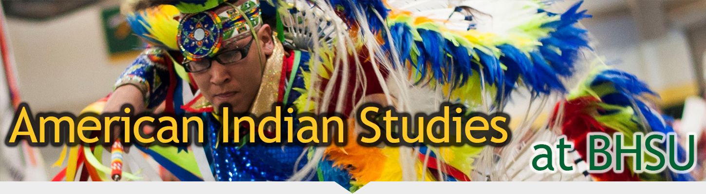American Indian Studies at Black Hills State University.